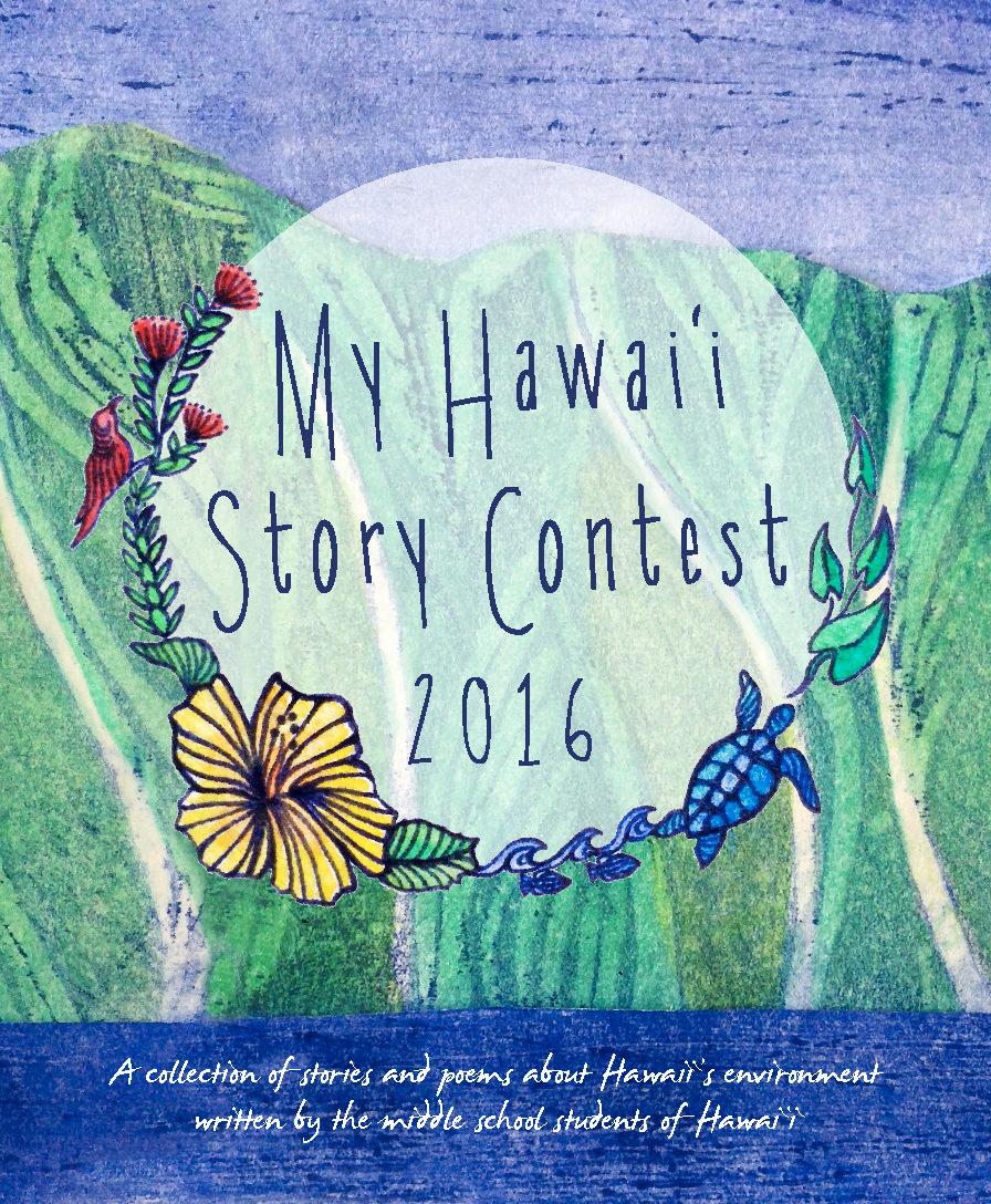 My Hawai'i Story Project 2016