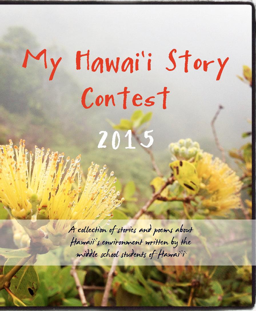 My Hawai'i Story Project 2015