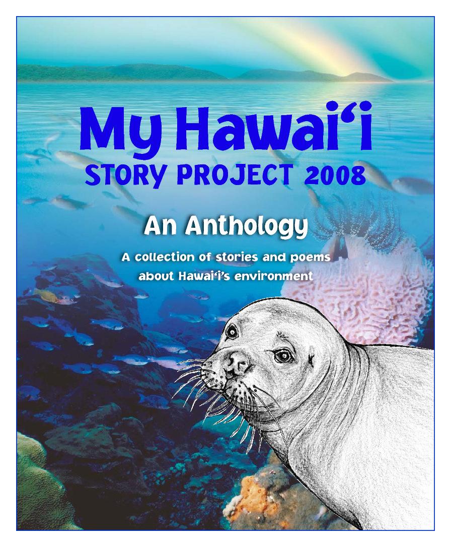 My Hawai'i Story Project 2008