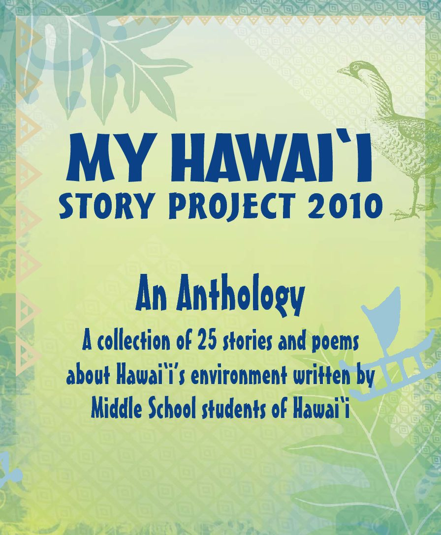 My Hawai'i Story Project 2010
