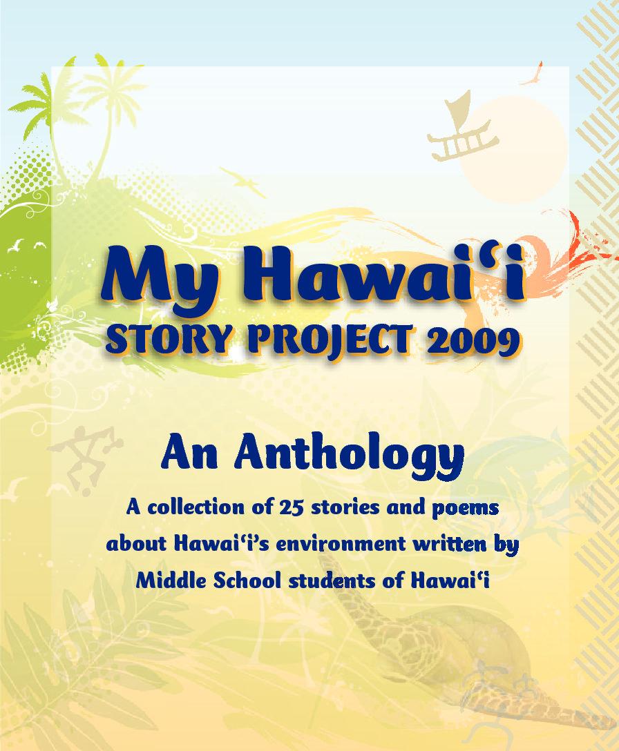 My Hawai'i Story Project 2009